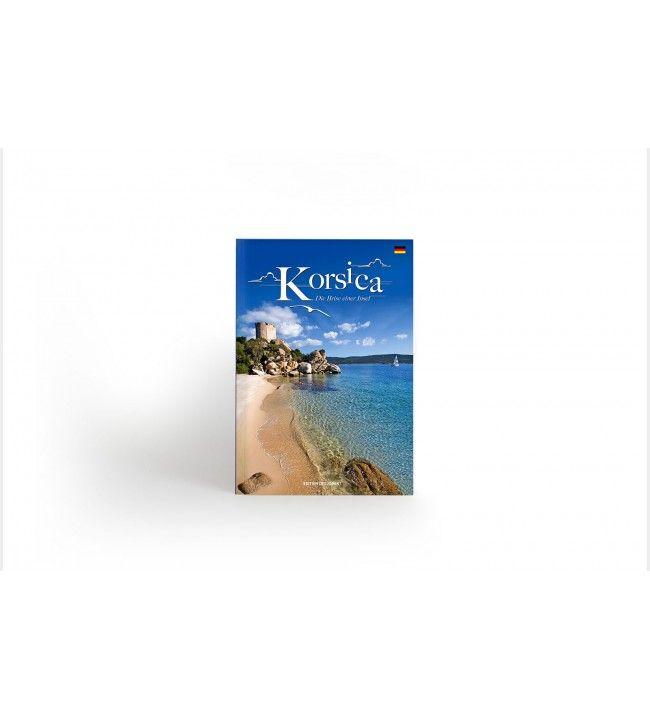 Korsika: Der Atem einer Insel Deutsche