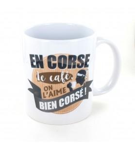 Mug En Corse En Corse le café on l aime corsé